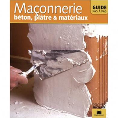 MACONNERIE, béton, plâtre...